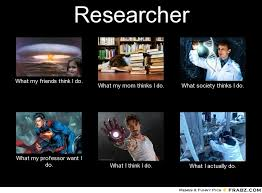 What I Think I Do Meme Generator - researcher meme generator what i do dream job pinterest