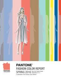 pantone color report pantone fashion color report spring 2016 by akhtar abbas hashmi