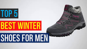 top 5 best winter shoes for men leather boots youtube