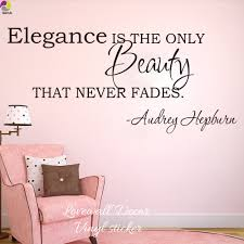 audrey hepburn elegance is the only beauty that never fades quote