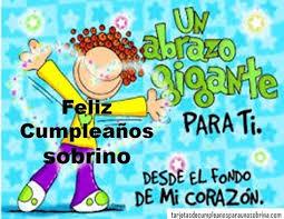 imagenes de feliz cumpleaños amor animadas tarjetas animadas de cumpleaños para mi sobrino que esta lejos