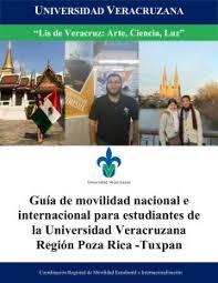 guia de la universidad veracruzana 2017 convocatoria movilidad estudiantil para periodo enero julio 2018