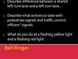 A Flashing Yellow Signal Light Means Lesson Plan For Day Two Power Point Presentation 30 Min Video U2013 Aaa