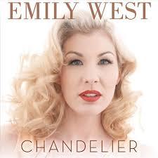 Sia Chandelier Text Emily West U2013 Chandelier Lyrics Genius Lyrics