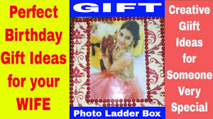 creative gift ideas for wife creative gift ideas for friend