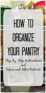 Organizing Your Pantry by How To Organize Your Pantry Before And After Photos
