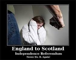 Scottish Meme - scotland england s abused wife 2014 scottish independence