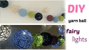 diy crafts yarn ball fairy lights youtube