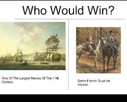 Remember The Name Meme - i can t remember the name of the battles but some french cavalry