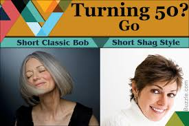 short hairstyles for women over 50 time to embrace something new