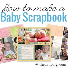photo albums for babies how to make a baby scrapbook album the daily digi