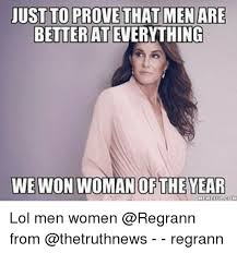 Men And Women Memes - ust to prove that men are better ateverything we won woman of the