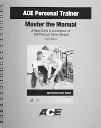 ace personal trainer master the manual a study guide to