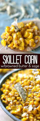 corn dish for thanksgiving 25 best ideas about skillet corn on pinterest skillet cooking