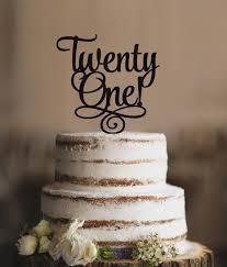 best 25 21 cake topper ideas on pinterest beautiful birthday