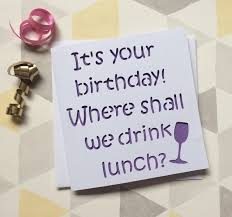 wine birthday wine birthday cards funny alanarasbach com