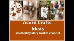 acorn crafts ideas u2013 fall crafts to make and sell youtube