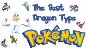 the best dragon type pokémon youtube