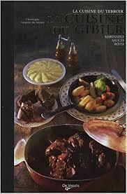 cuisiner du gibier amazon fr la cuisine du gibier christophe lorgnier du mesnil