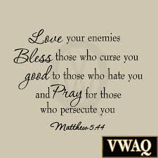love your enemies matthew 5 44 wall decal bible quotes christian