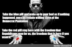 Blue Pill Red Pill Meme - create comics meme what what morpheus matrix morpheus