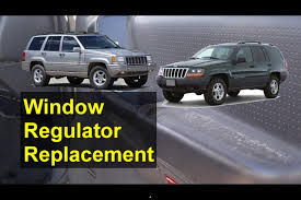 window regulator and motor removal replacement jeep grand