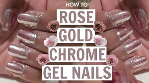 how to rose gold chrome gel nails at home tutorial youtube