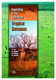 Tropical Savanna Dominant Plants - the vegetation of the australian tropical savannas pdf download