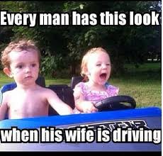 Meme Driver - i tell my husband the side seat driver honey i don t know how