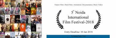 5th noida international film festival 2018 filmfreeway