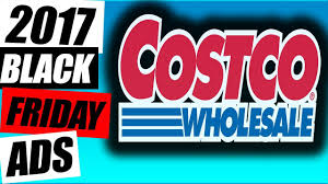 costco black friday 2017 ads great deals on tv s