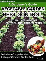 Gardening Pest Control - vegetable garden pest control kindle edition by richard