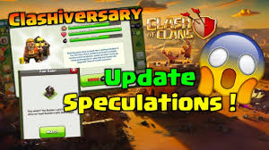 6th builder hut is it coming clashiversary update speculations