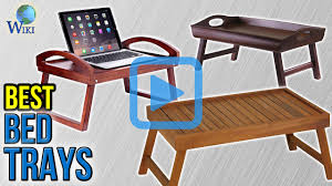 top 10 bed trays of 2017 video review