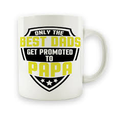 the best dads get promoted to only the best dads get promoted to papa 15oz mug i apparel