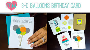 diy 3 d balloon birthday card youtube