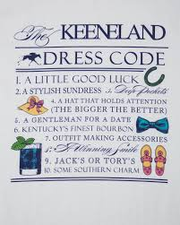 keeneland dress code also acceptable for church hill downs