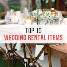 wedding rentals our top 10 2016 rental items for weddings 24 7 events