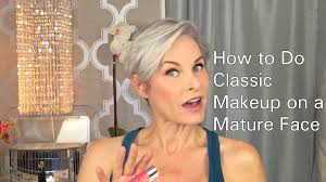 every day high hair for 50 year old how to do classic makeup on a mature face youtube