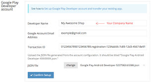 my google play order setting up google play developer account and transferring your
