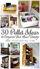 organize home 30 pallet ideas to organize your home storage diy crafts