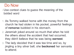 do now use context clues to guess the meaning of the bolded word 1
