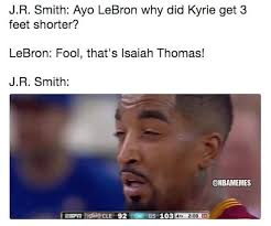 Meme Smith - nba memes j r smith late to the isaiah thomas and kyrie facebook