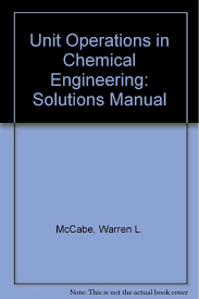 buy unit operations in chemical engineering solutions manual book