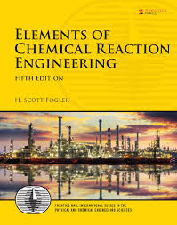 elements of chemical reaction engineering 5th edition informit