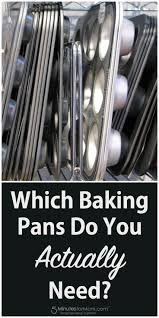 complete list of must have baking pans stocking your cupboards