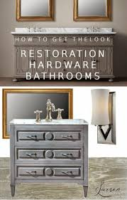 Bathroom Vanity Restoration Hardware by Bathrooms Design Restoration Hardware Bathroom Sconces Vanities