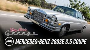 mercedes 1971 mercedes benz 280se 3 5 coupe jay leno u0027s garage youtube