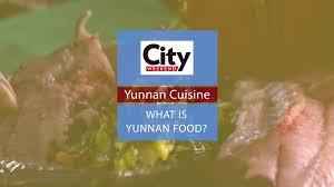 week end cuisine yunnan cuisine what is yunnan food city weekend shanghai