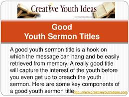 youth sermons youth sermon titles